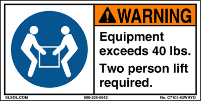 Warning - Equipment exceeds 40 lbs.