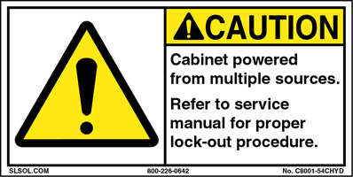 Caution - Cabinet powered by multiple
