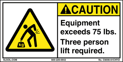 Caution - Equipment exceeds 75 lbs.