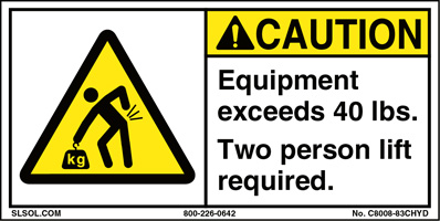 Caution - Equipment exceeds 40 lbs.