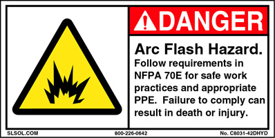 Danger - Arc Flash Hazard