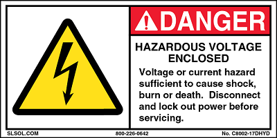 Danger - Hazardous Voltage Enclosed