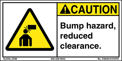 Caution - Bump hazard